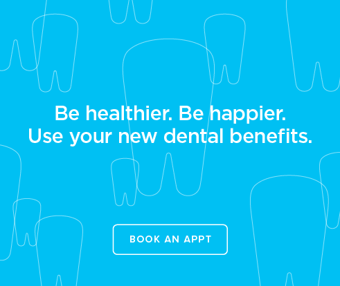 Be Heathier, Be Happier. Use your new dental benefits. - Dentists of Independence